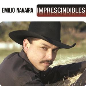 Emilio Navaira - Imprescindibles