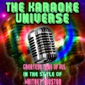 The Karaoke Universe - Greatest Love of All (Karaoke Version) [in the Style of Whitney Houston] artwork