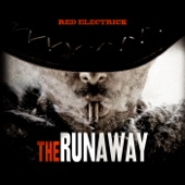 The Runaway - Red Electrick