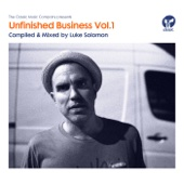 Unfinished Business, Vol. 1 (Compiled & Mixed by Luke Solomon)