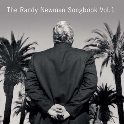 The Randy Newman Songbook Vol. 1