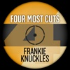 Four Most Cuts Presents - Frankie Knuckles - EP
