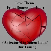 [Download] Love Theme from Romeo and Juliet (As Featured in Simon Bates'