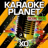 XO (Karaoke Version with Background Vocals) [Originally Performed By Beyoncé Knowles]