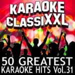50 Greatest Karaoke Hits, Vol. 31 (Karaoke Version)