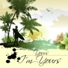 I'm Yours (Single)