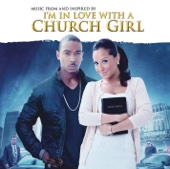 I'm In Love With a Church Girl (Music From the Motion Picture) - Various Artists