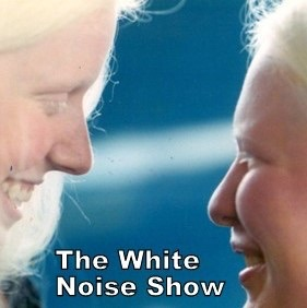 The White Noise Show's posts