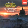 Respighi: Symphonic Poems, The Philadelphia Orchestra & Riccardo Muti