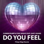 Do You Feel (feat. Gary Adams) [Club Edit]