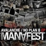 Avalanche / No Plan B - EP