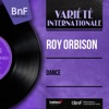Dance (Mono Version) - EP, Roy Orbison