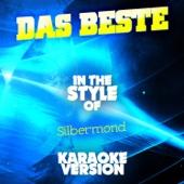 Das Beste (In the Style of Silbermond) [Karaoke Version]