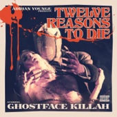 Twelve Reasons to Die (Deluxe) [feat. Masta Killa, U-God, Inspectah Deck, Cappadonna, Killa Sin & William Hart] cover art