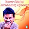 Super Singer Krishnaraj Special