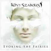 Evoking the Fairies