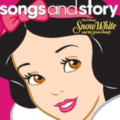 Songs and Story: Snow White and the Seven Dwarfs - EP
