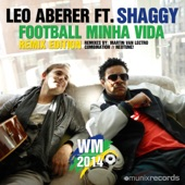 Football Minha Vida Remixes (feat. Shaggy) - EP