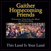 This Land Is Your Land - Sue Dodge, Ernie Haase & Signature Sound, Terry Blackwood & Talley Trio