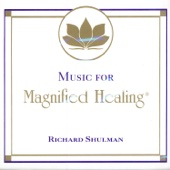 Music for Magnified Healing