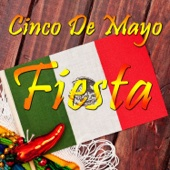 Cinco De Mayo Fiesta: Corridos, Conjunto, and Cumbia, The Best Mexican Party Songs by Michael Salgado, Pepe Tovar Y Los Chacales, Los Jilgueros Del Arroyo, and Conjunto Primavera - Various Artists