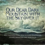 Our Dear Dark Mountain With the Sky Over It