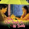 Hum Pyar Tumhi Se Kar Baithe Original Motion Picture Soundtrack