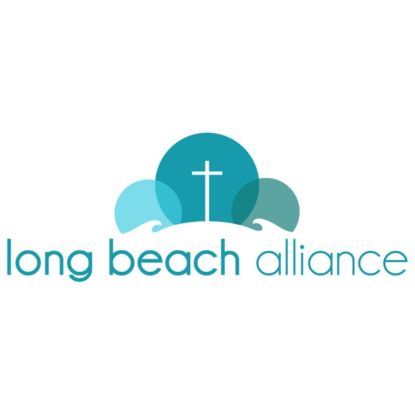 Long Beach Alliance Church Podcast