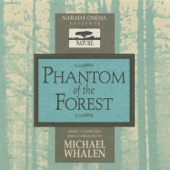 Phantom of the Forest