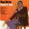 Happy In Love, Dean Martin