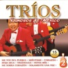 Trios Famosos De México Vol. 2 - 15 Éxitos, Los 3 de Mexico