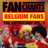 Belgium Fans Anthology I (Real Belgian Football / Soccer Songs)
