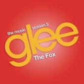 The Fox (Glee Cast Version) [feat. Adam Lambert) - Single cover art