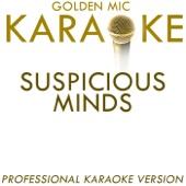 Suspicious Minds (In the Style of Elvis Presley) [Karaoke Version]