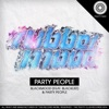 Party People - Single, Rubber Mood & Blacklist