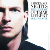 Barcelona Nights - The Best of Ottmar Liebert, Vol. 1