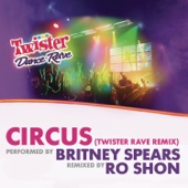 Circus (Twister Rave Remix) - Single cover art
