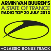 A State of Trance Radio Top 20 - July 2013 (Including Classic Bonus Track) cover art