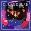 Arena, Duran Duran