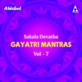 Sakala Devatha Gayatri Mantras, Vol. 7