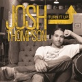 Josh Thompson Comin` Around