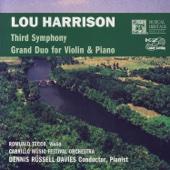 Lou Harrison: Third Symphony/Grand Duo for Violin & Piano