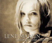Unforgivable Sinner - Lene Marlin