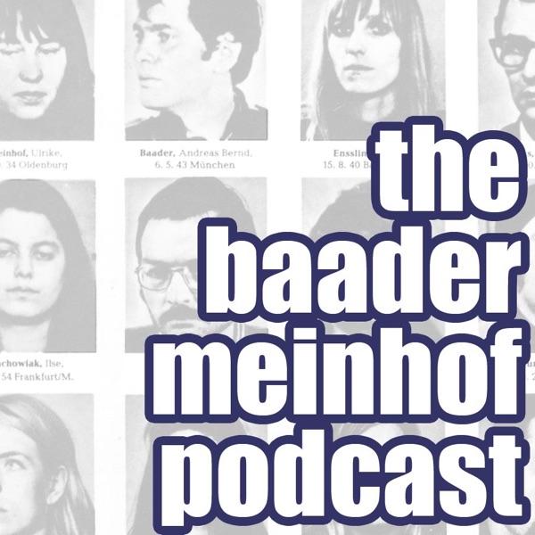 The Baader-Meinhof Podcast