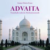 ADVAITA : Traumhaft indische Meditationsmusik