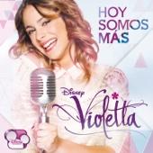 Violetta – Hoy Somos Más