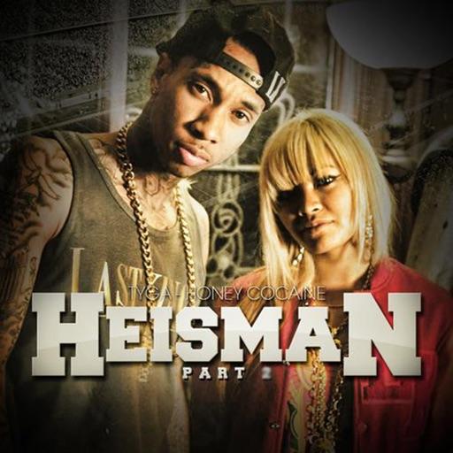 Heisman2 (feat. Tyga) - Honey Cocaine