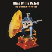 Southern Can Is Mine - Blind Willie McTell