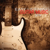 Easy Listening Guitar Music 2014 - Instrumentals Guitar Songs Music Backgrounds Summer Selection