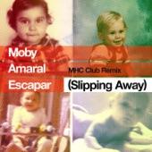 Escapar (Slipping Away) Manhattan Clique Club Remix [feat. Amaral] - Single